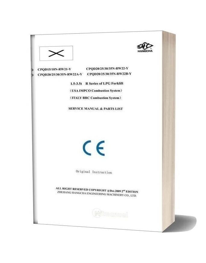 Hangcha Forklift 1 5 3 5 T R Series Lpg Service Manual And Parts