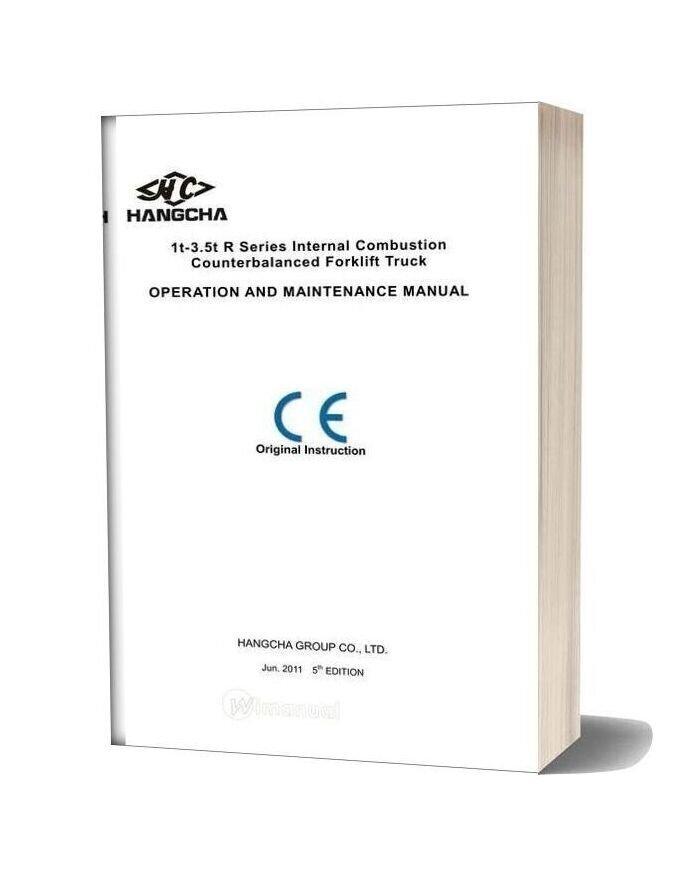 Hangcha Forklift 1t 3 5t Series Internal Combustion Operation Maintenance Manual