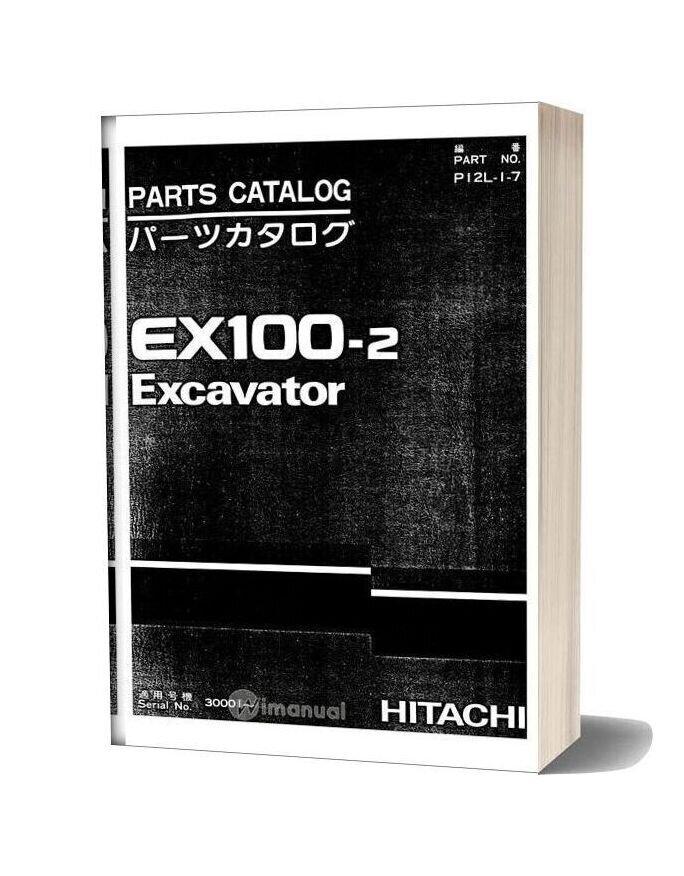 Hitachi Ex100 2 Excavator Parts Catalog