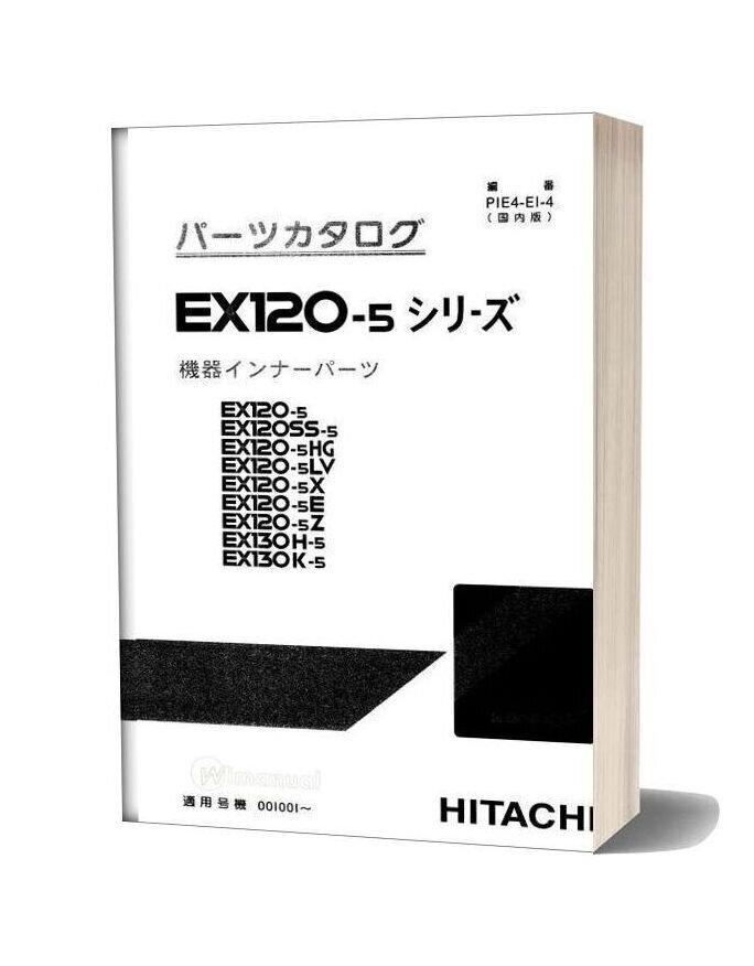 Hitachi Ex120 130 5 Excavator Parts Catalog
