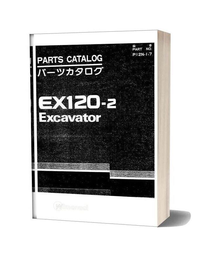 Hitachi Ex120 2 Excavator Parts Catalog