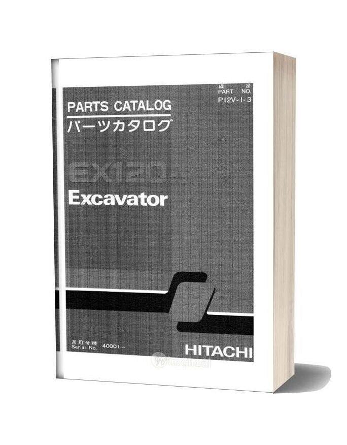 Hitachi Ex120 3 Excavator Parts Catalog