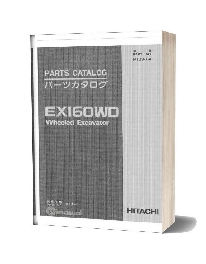 Hitachi Ex160wd Wheeled Excavator Part Catalog