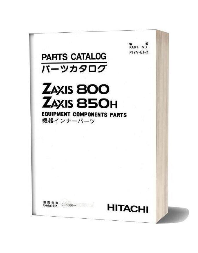 Hitachi Excavator Zaxis 800 850h Equipment Componenents Parts
