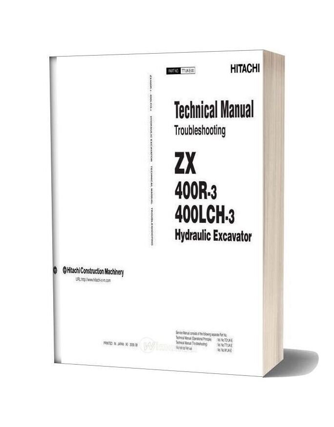 Hitachi Hydraulic Excavator Zx400r 400lch 3 Technical Manual Troubleshooting