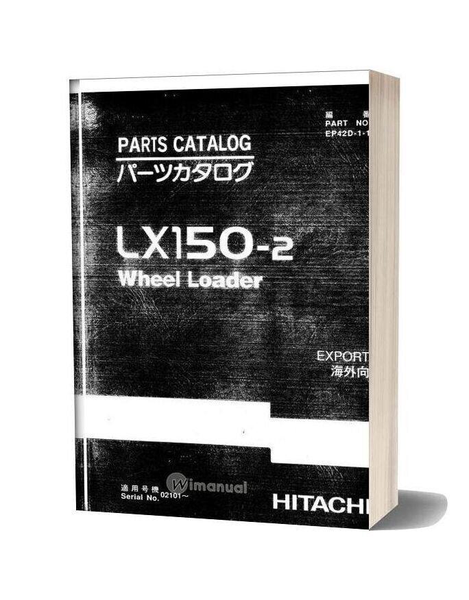 Hitachi Lx150 2 Ep42d 1 1 Parts Catalog