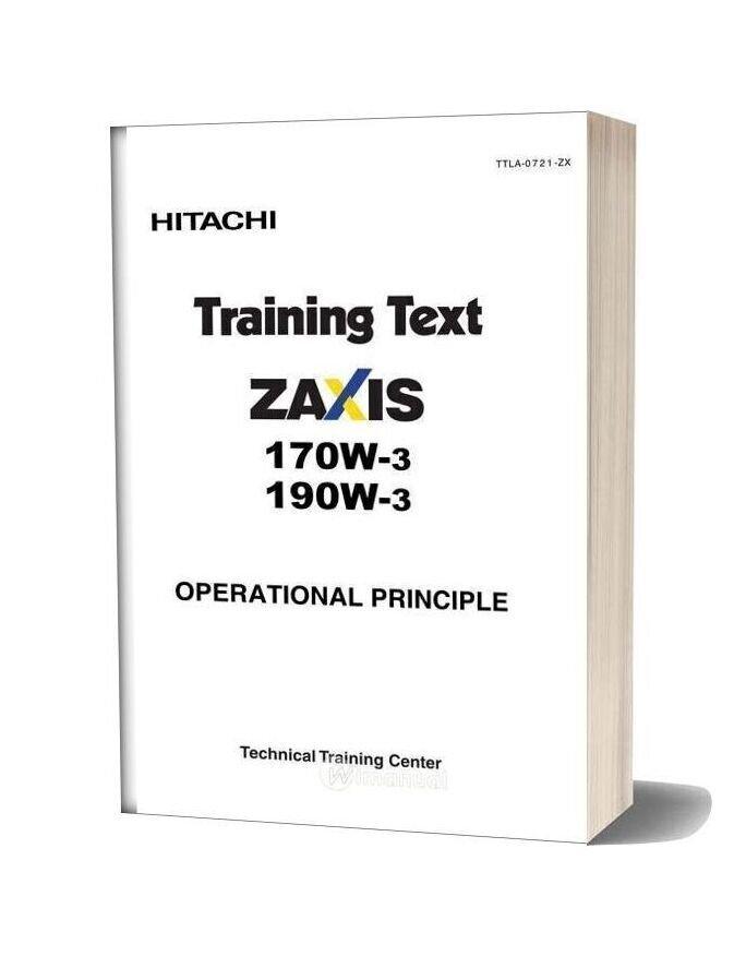 Hitachi Zaxis 170w 190w 3 Training Text Operational Priciple