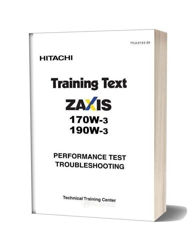 Hitachi Zaxis 170w 190w 3 Training Text Performance Test Troubleshooting