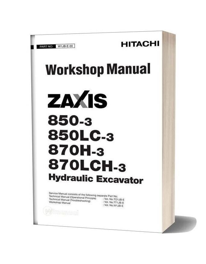 Hitachi Zaxis 850 850lc 870h 870lch 3 Workshop Manual