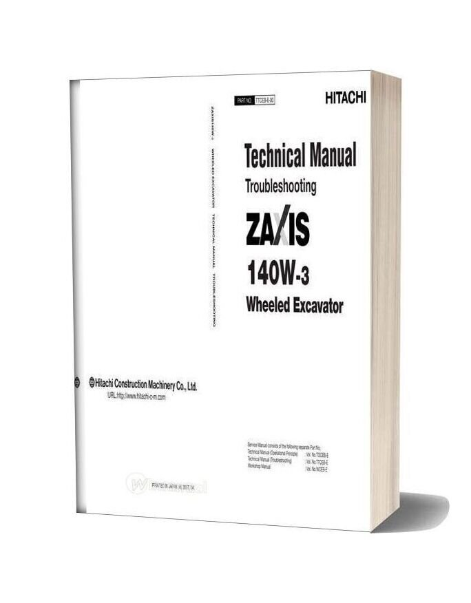 Hitachi Zx140w 3 Wheeled Excavator Technical Manual Troubleshooting