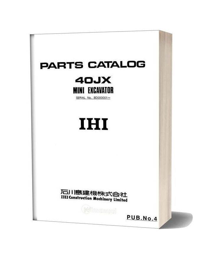 Ihi Mini Excavator 40jx Parts Catalog