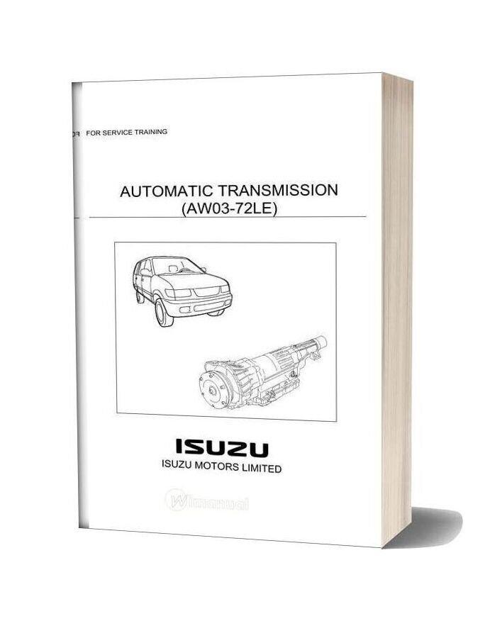 Isuzu Automatic Transmission Aw03 72le Service Training