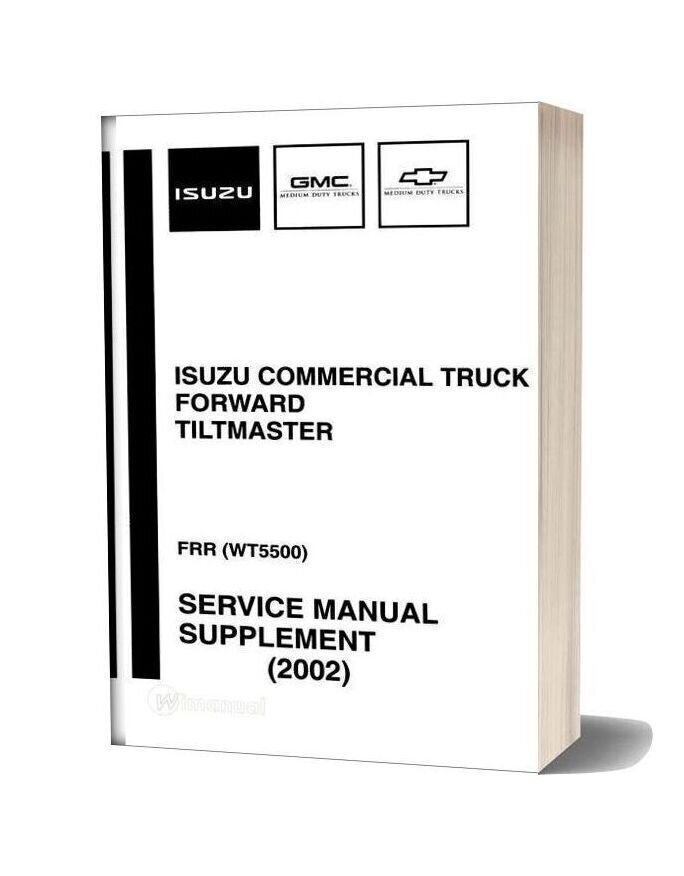 Isuzu Commerical Truck 2002 Service Manual-15i17253