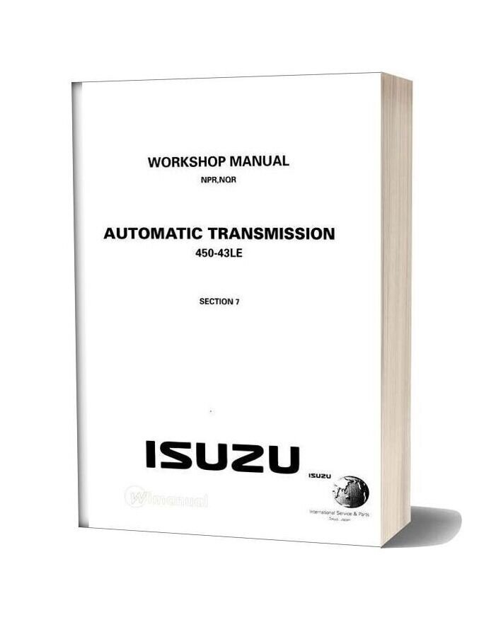 Isuzu N Series Automatic Transmission 450 43le Workshop Manual