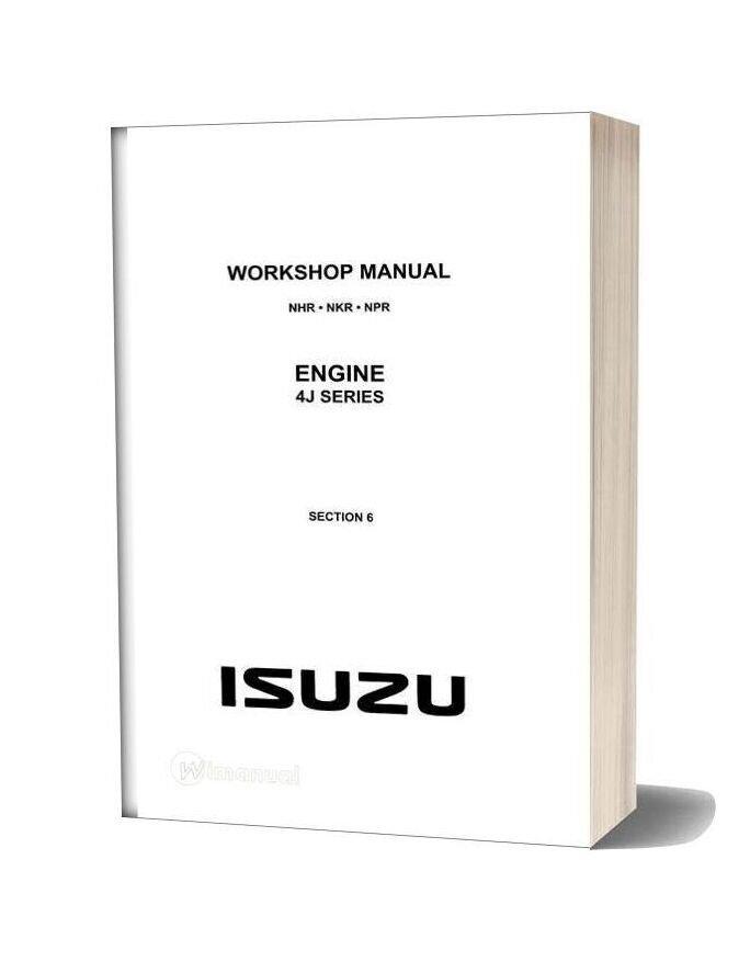 Isuzu Workshop Manual For Isuzu 4j Series