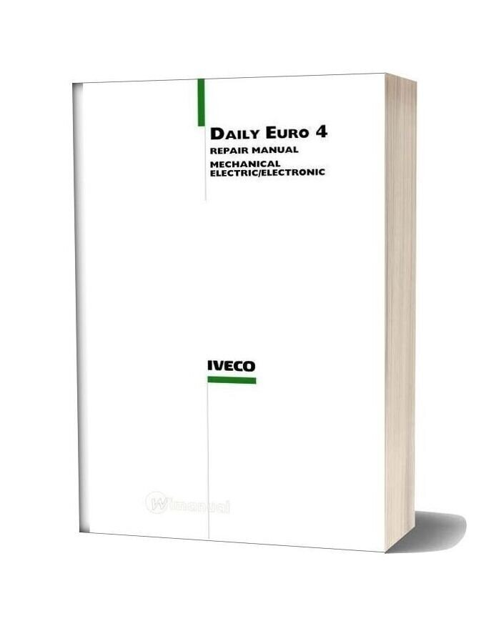 Iveco Daily Euto 4 Repair Manual Mechanical Electric And Electronic 2006 2009