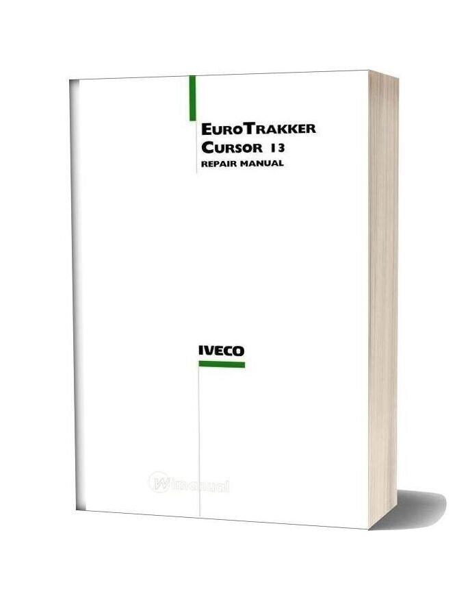 Iveco Euro Trakker Cursor 13 Repair Manual