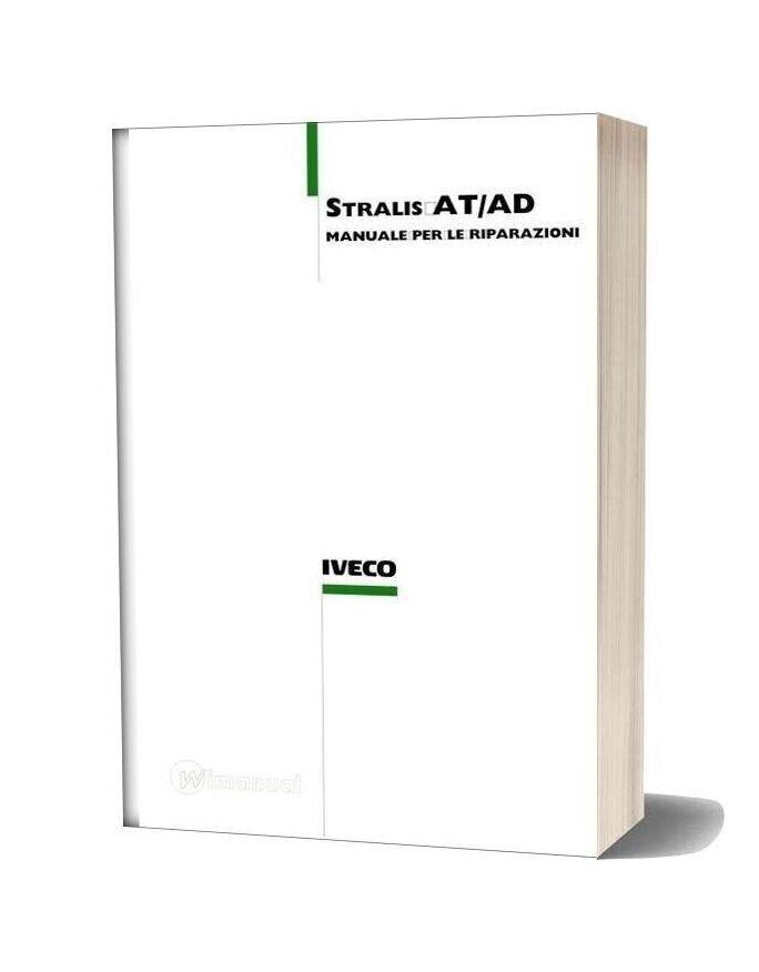 Iveco Stralis At Ad 2004 Workshop Manual