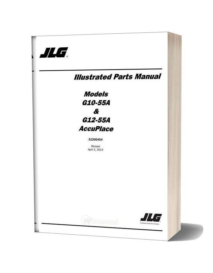 Jlg G10 55a G12 55a Accuplace Telehandler Parts Manual