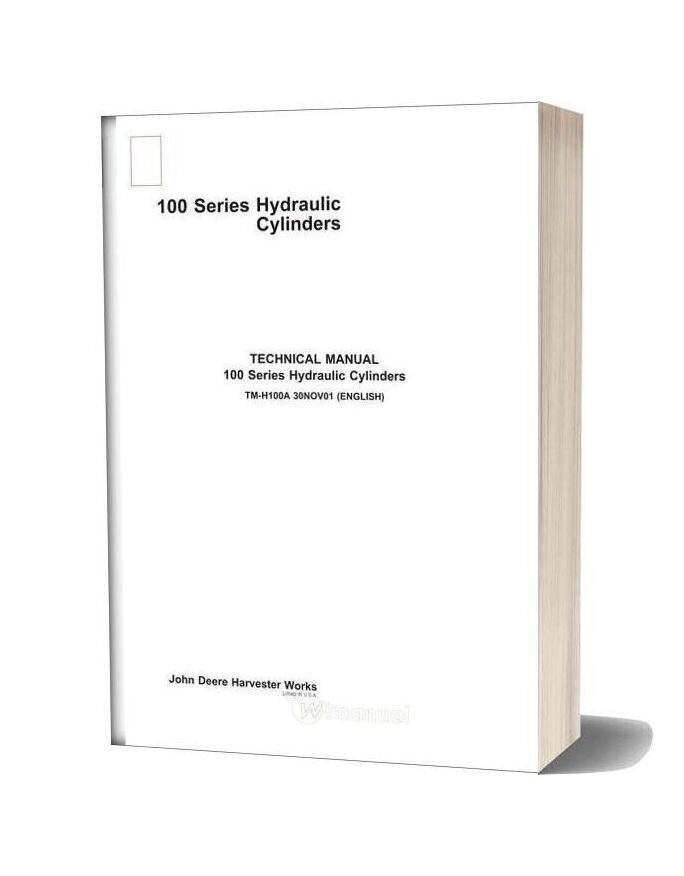 John Deere 100 Series Hydraulic Cylinders Technical Manual