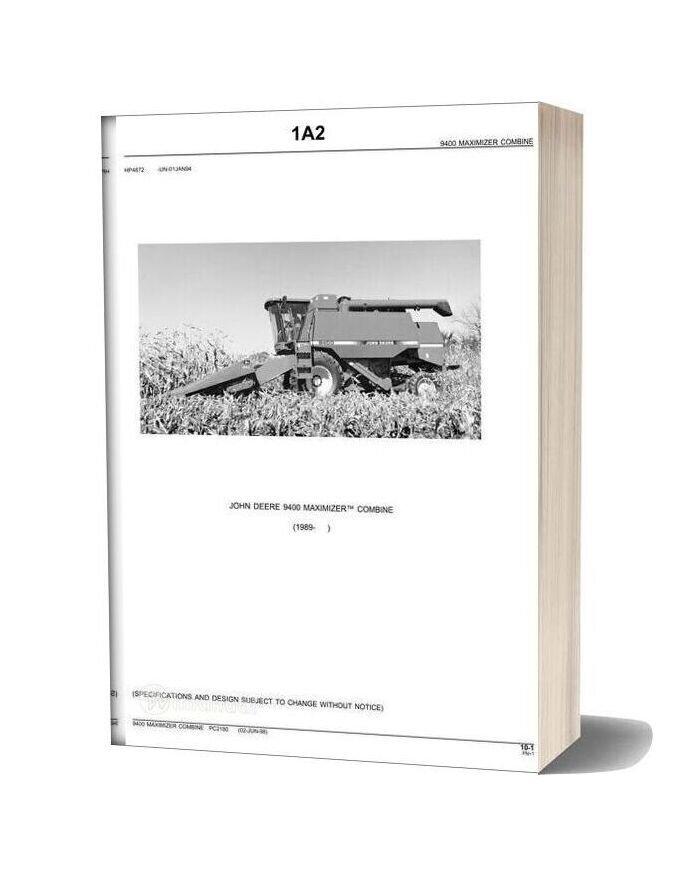 John Deere 9400 Maximizer Combine Parts Book