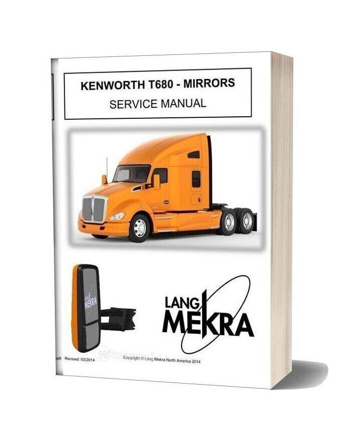 Kenworth Truck T680 Mirrors Service Manual