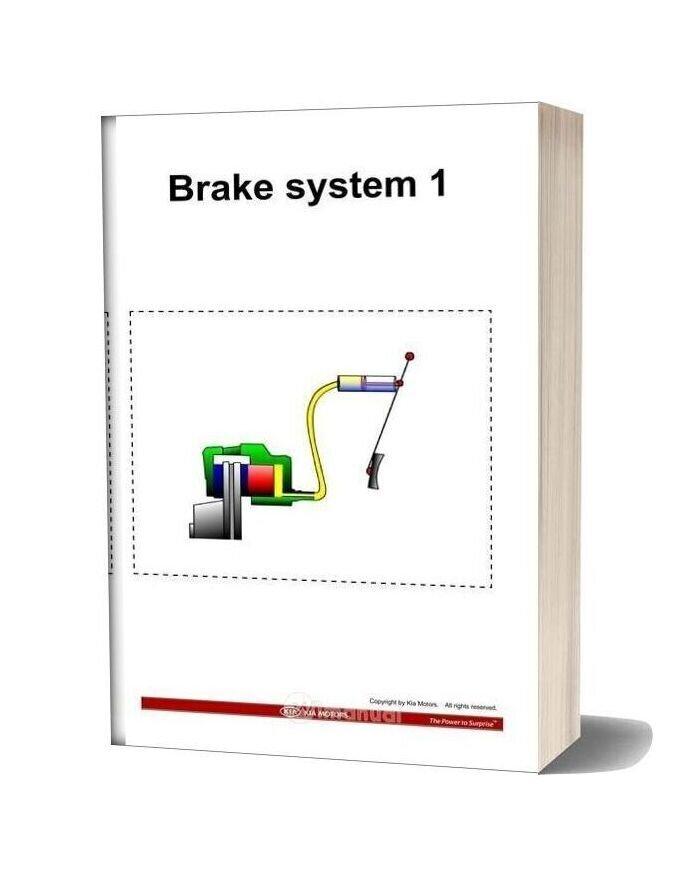 Kia Training Step 1 Brake System 1