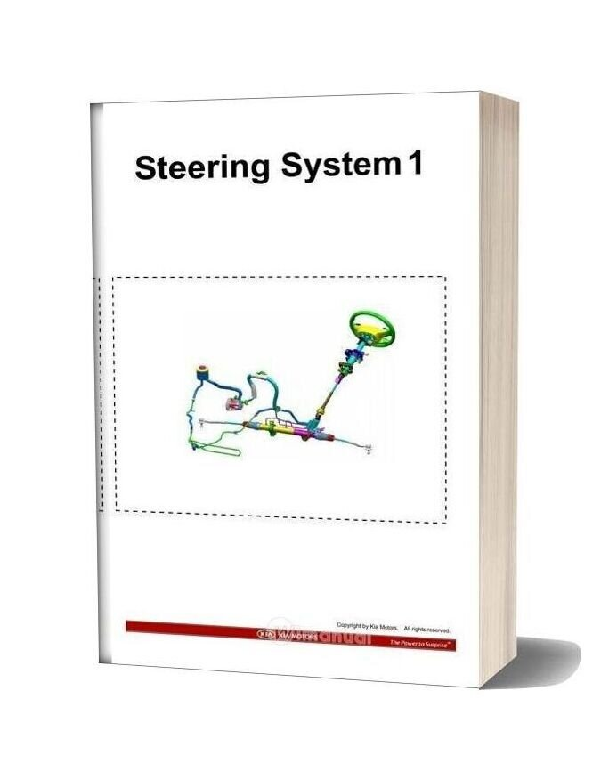 Kia Training Step 1 Steering System 1 2009