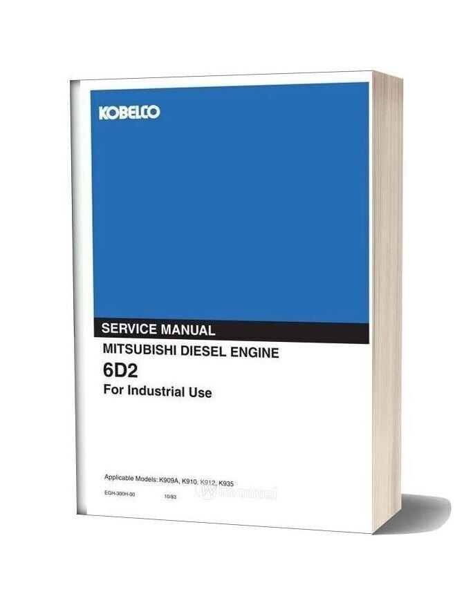 Kobelco 6d2 Engine K909a K910 K912 K935