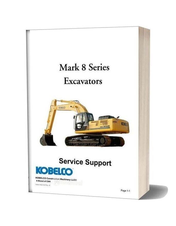 Kobelco America Mark 8 Series Shop Manual