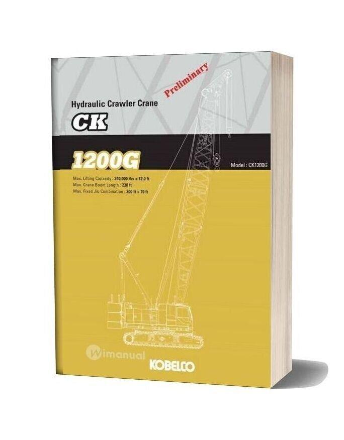 Kobelco Hydraulic Crawler Crane Ck1200g Spec Book