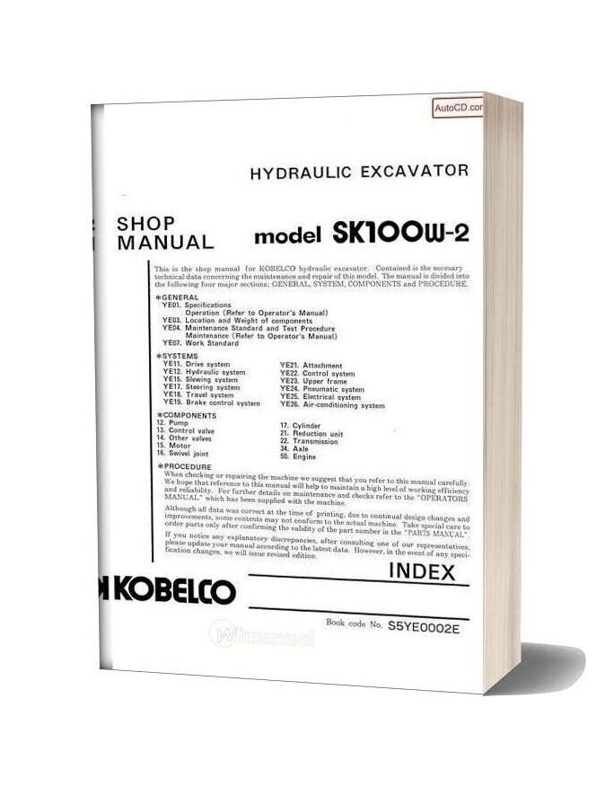 Kobelco Hydraulic Excavator Sk100w 2 Shop Manual
