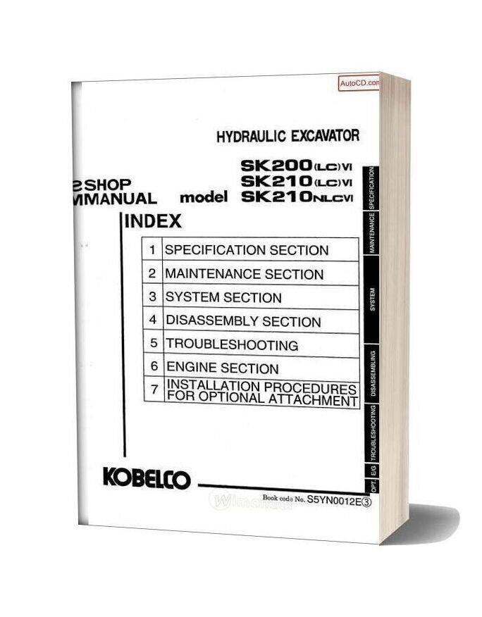 Kobelco Sk200 Lc Vi Sk210 Lc Vi Sk210nlcvi Hydraulic Excavator Book S5yn00012e