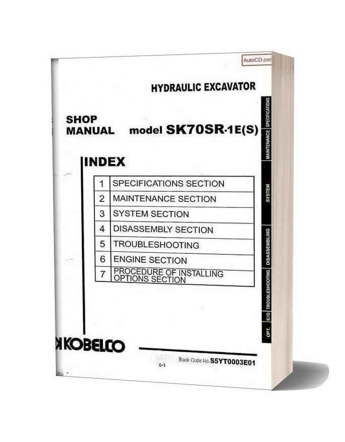 Kobelco Sk70sr 1e S Hydraulic Excavator Book Code No S5yt0003e01