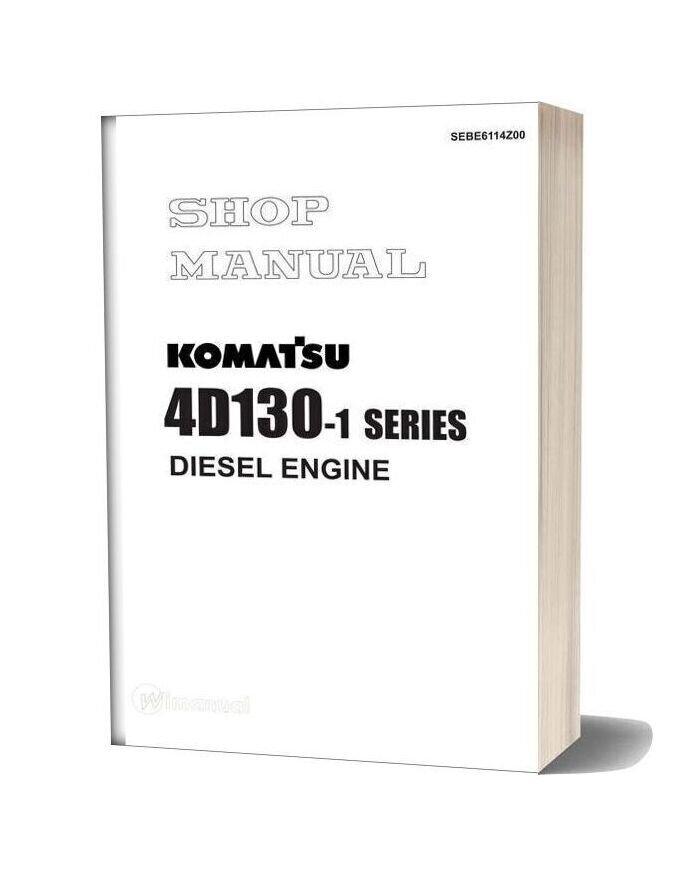 Komatsu 4d130 1 Series Diesel Engine Shop Manual