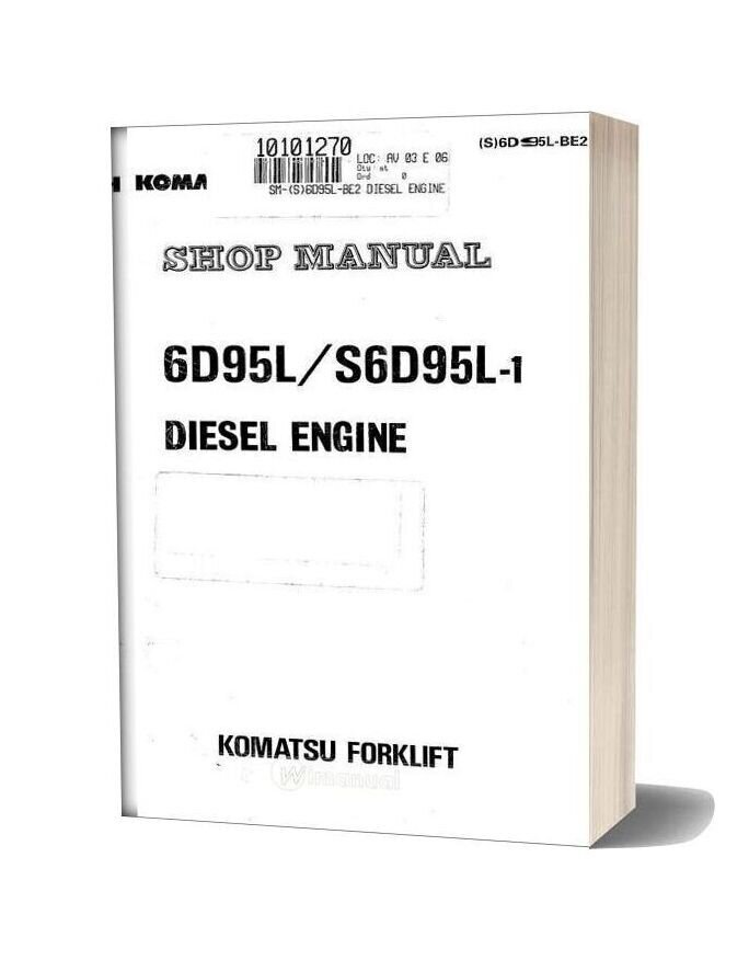 Komatsu 6d95 S6d95l 1 Series Diesel Engine Shop Manual