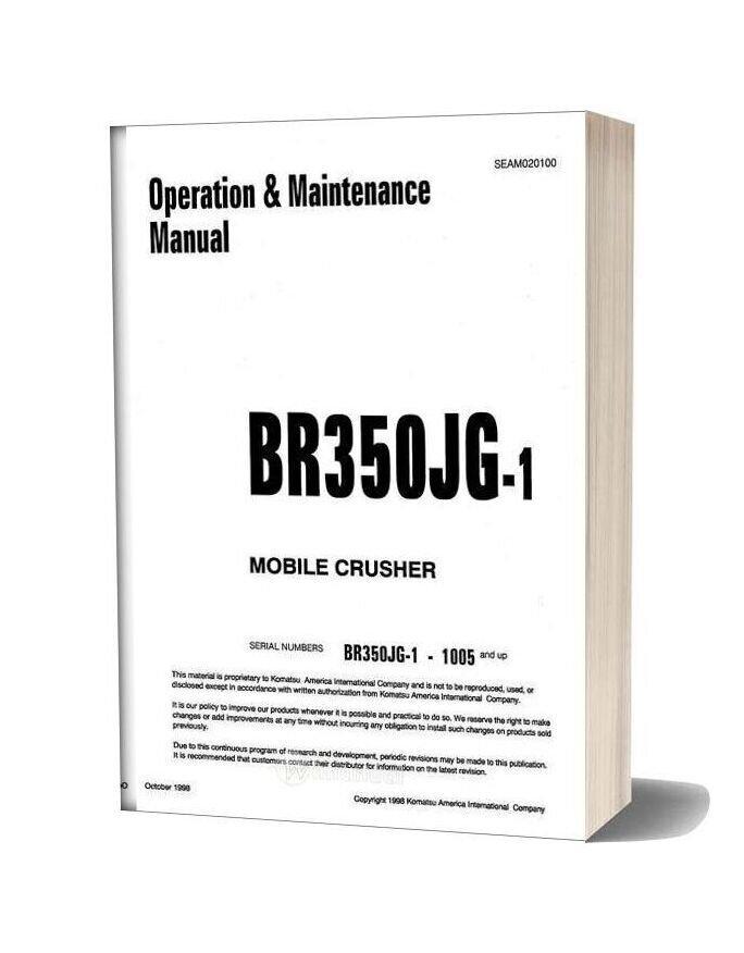 Komatsu Br350jg 1 Operation Maintenance Manual