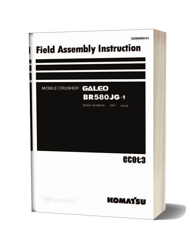Komatsu Br580jg 1 Field Assembly Instruction