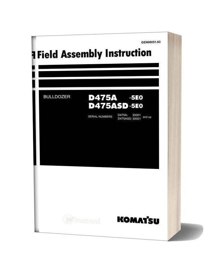 Komatsu Bulldozers D475asd 5 Field Assembly Instruction