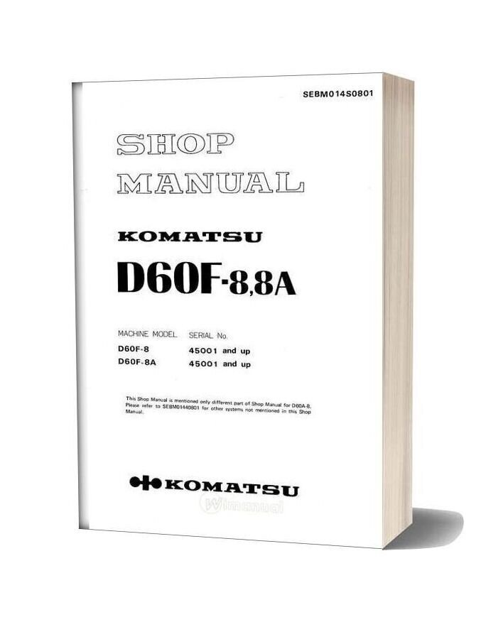 Komatsu Bulldozers D60f 8a Shop Manual