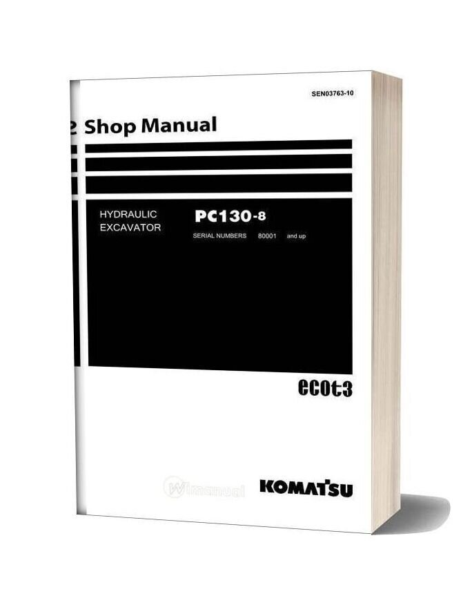 Komatsu Crawler Excavator Pc130 8 Shop Manual