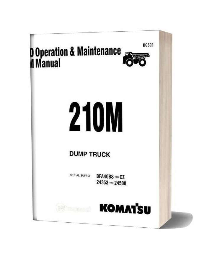 Komatsu Dump Truck 210m Dg692 Operation Maintenance Manual