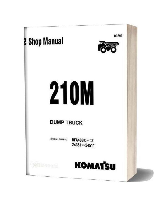 Komatsu Dump Truck 210m Dg694 Shop Manual