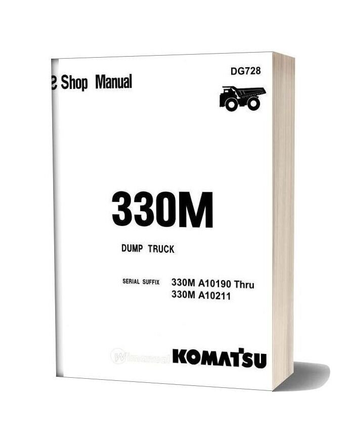 Komatsu Dump Truck 330m Shop Manual Dg728