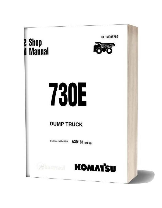 Komatsu Dump Truck 730e A30181 Up Shop Manual