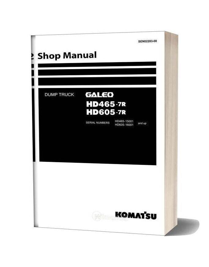 Komatsu Dump Truck Hd465 7r Hd605 7r Shop Manual Sen02283 00
