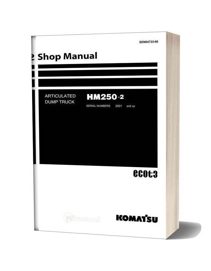 Komatsu Dump Truck Hm250 2 Shop Manual Sen04733 00