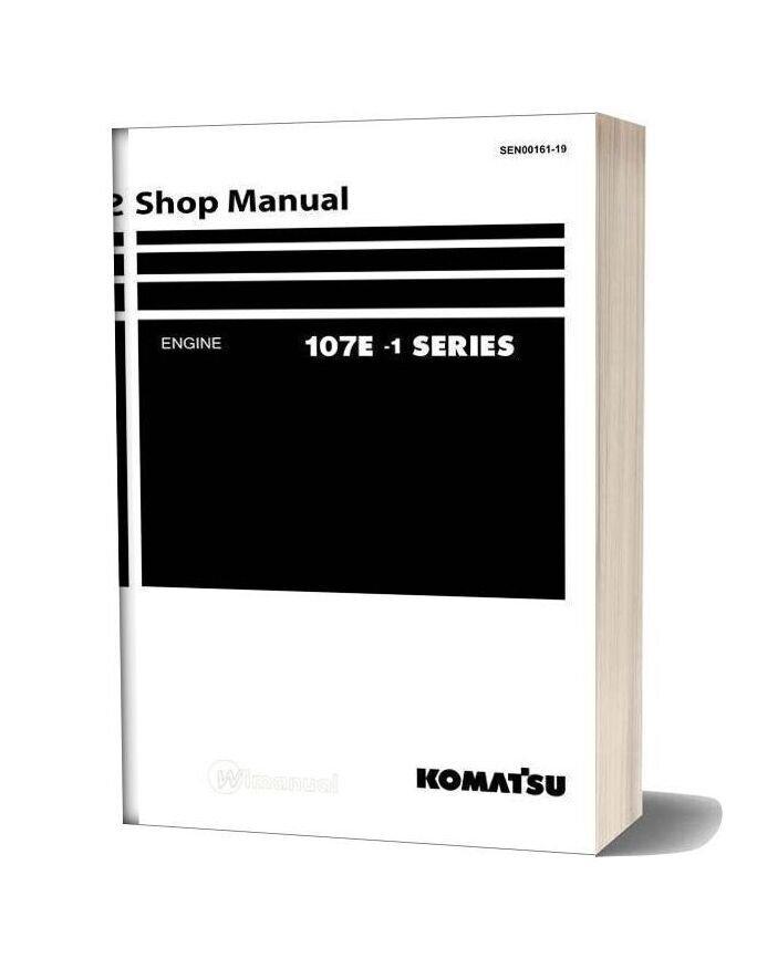 Komatsu Engine 107e 1 Series Workshop Manuals