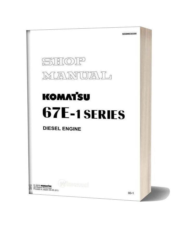 Komatsu Engine 3d67e 1 Workshop Manuals