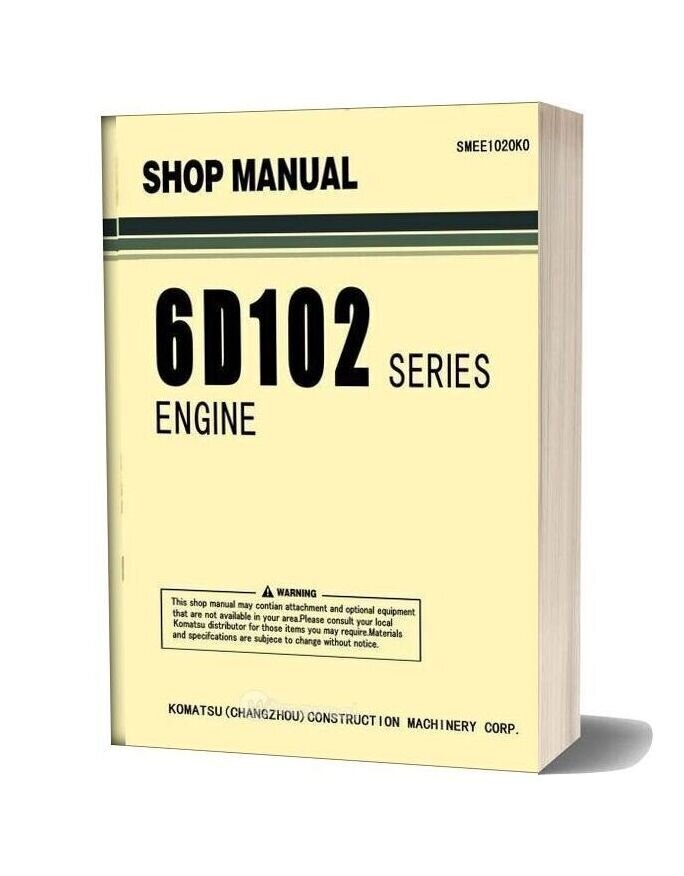 Komatsu Engine 6d102 Series Workshop Manuals